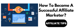 how-to-become-a-successful-affiliate-marketer